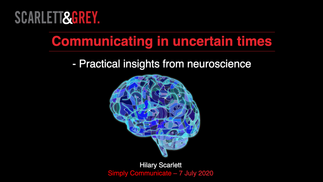 Communicating in uncertain times-Practical insights from neuroscience
