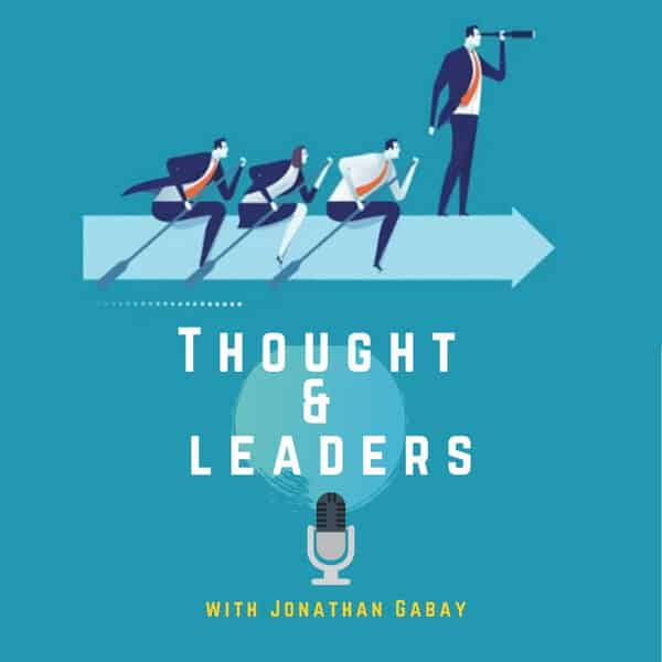 thought and leaders podcast