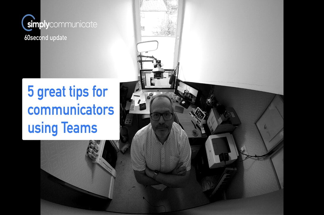 simply TechUpdate: 5 tips for communicators using MS Teams