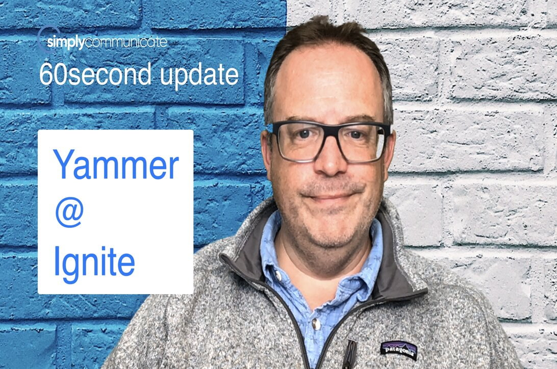 simply TechUpdate: Yammer at Ignite